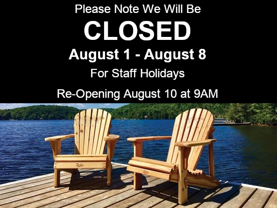 Closed August 1 - August 8 for Summer Holidays